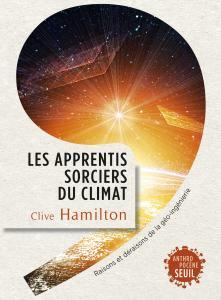 Couverture de l'ouvrage Les Apprentis sorciers du climat