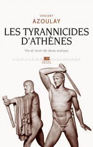 Couverture de l'ouvrage Les Tyrannicides d'Athènes