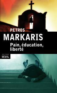 couverture Pain, éducation, liberté