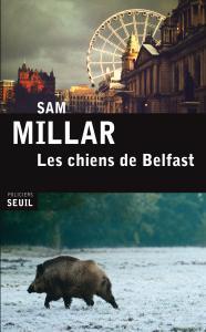 Couverture de l'ouvrage Les Chiens de Belfast