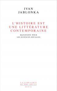 L'Histoire est une littérature contemporaine