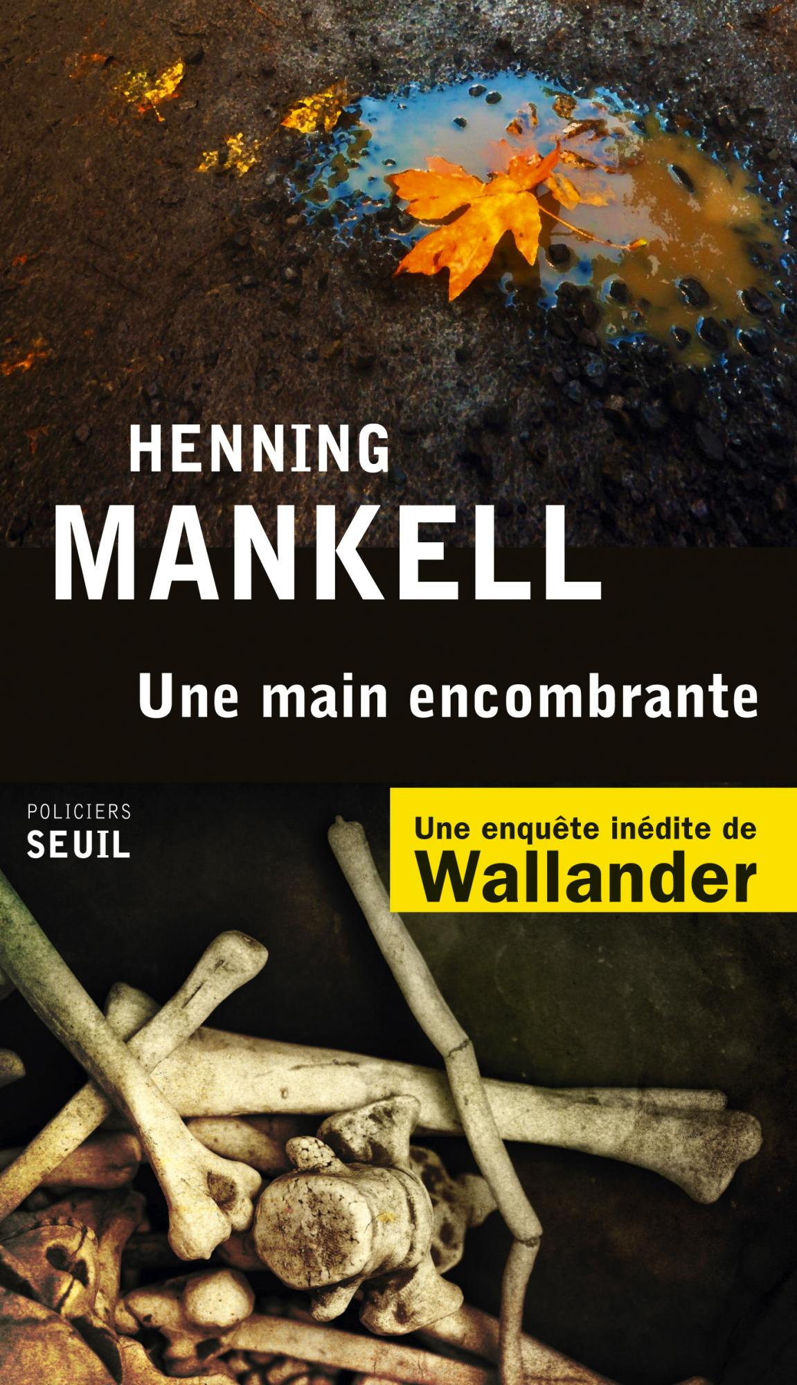 Henning Mankell - Une main encombrante