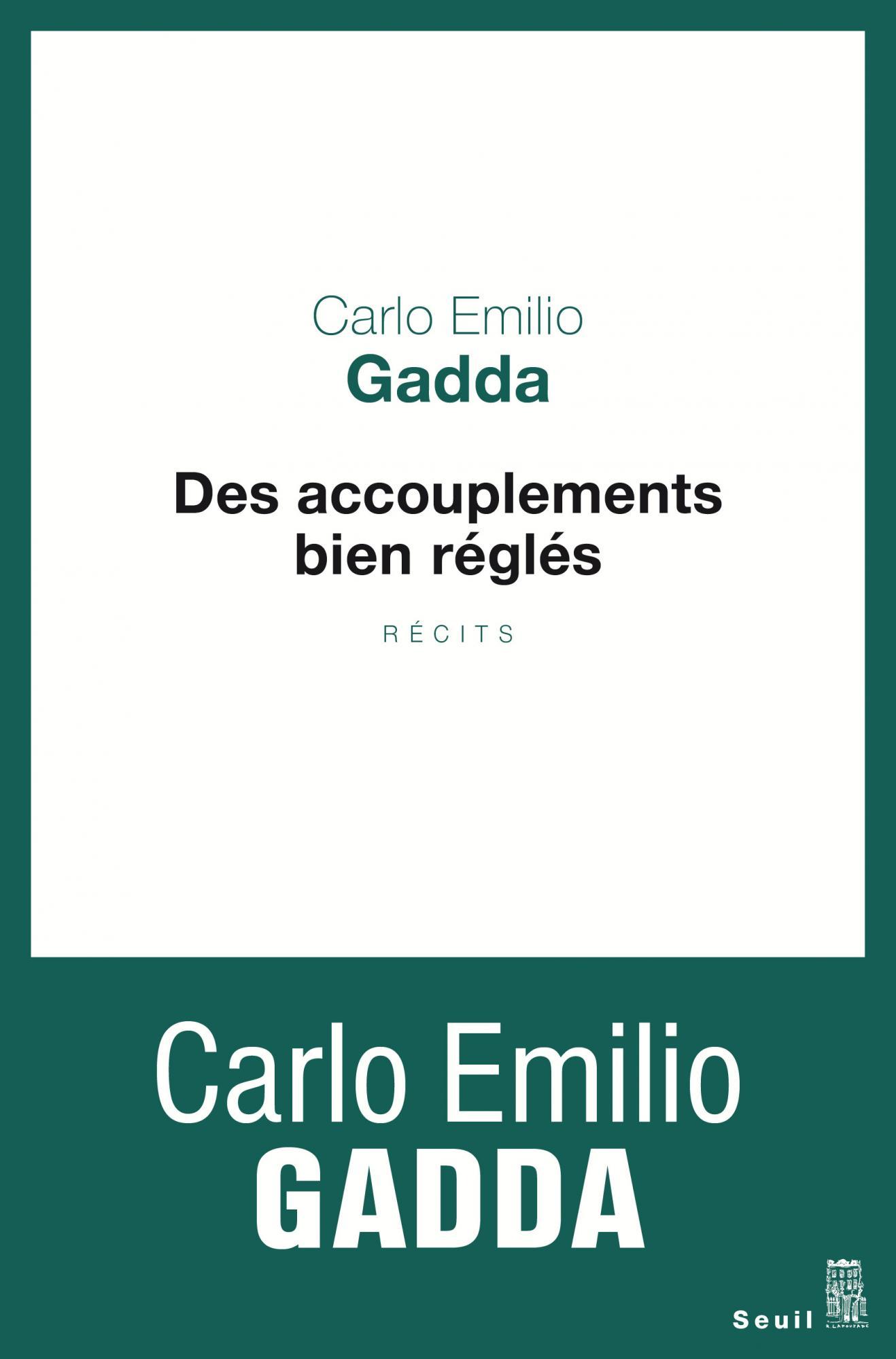 Des accouplements bien réglés - Carlo Emilio Gadda