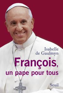 Couverture de l'ouvrage François, un pape pour tous