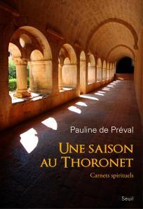Une saison au Thoronet