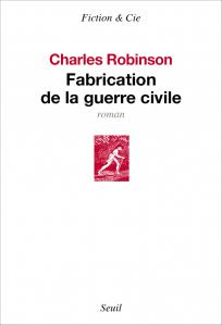 couverture Fabrication de la guerre civile