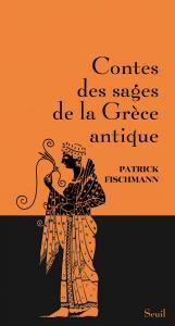 Couverture de l'ouvrage Contes des sages de la Grèce antique