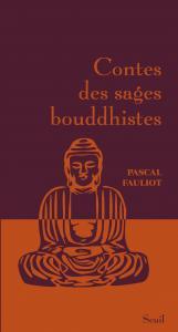 Couverture de l'ouvrage Contes des sages bouddhistes