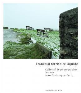 Couverture de l'ouvrage France(s) territoire liquide