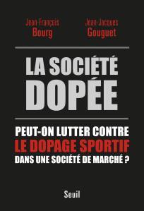 Couverture de l'ouvrage La Société dopée