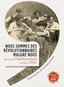 couverture Nous sommes des révolutionnaires malgré ...