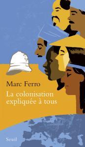 couverture La Colonisation expliquée à tous
