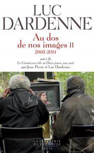 couverture Au dos de nos images II, suivi de