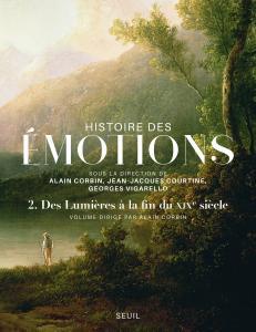 Couverture de l'ouvrage Histoire des émotions, vol. 2