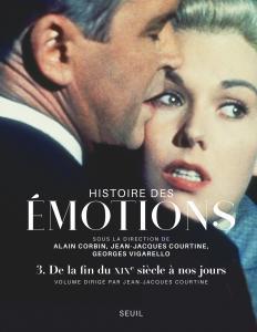 Couverture de l'ouvrage Histoire des émotions, vol. 3