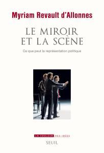 Le Miroir et la Scène