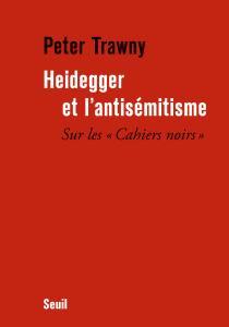 Couverture de l'ouvrage Heidegger et l'antisémitisme