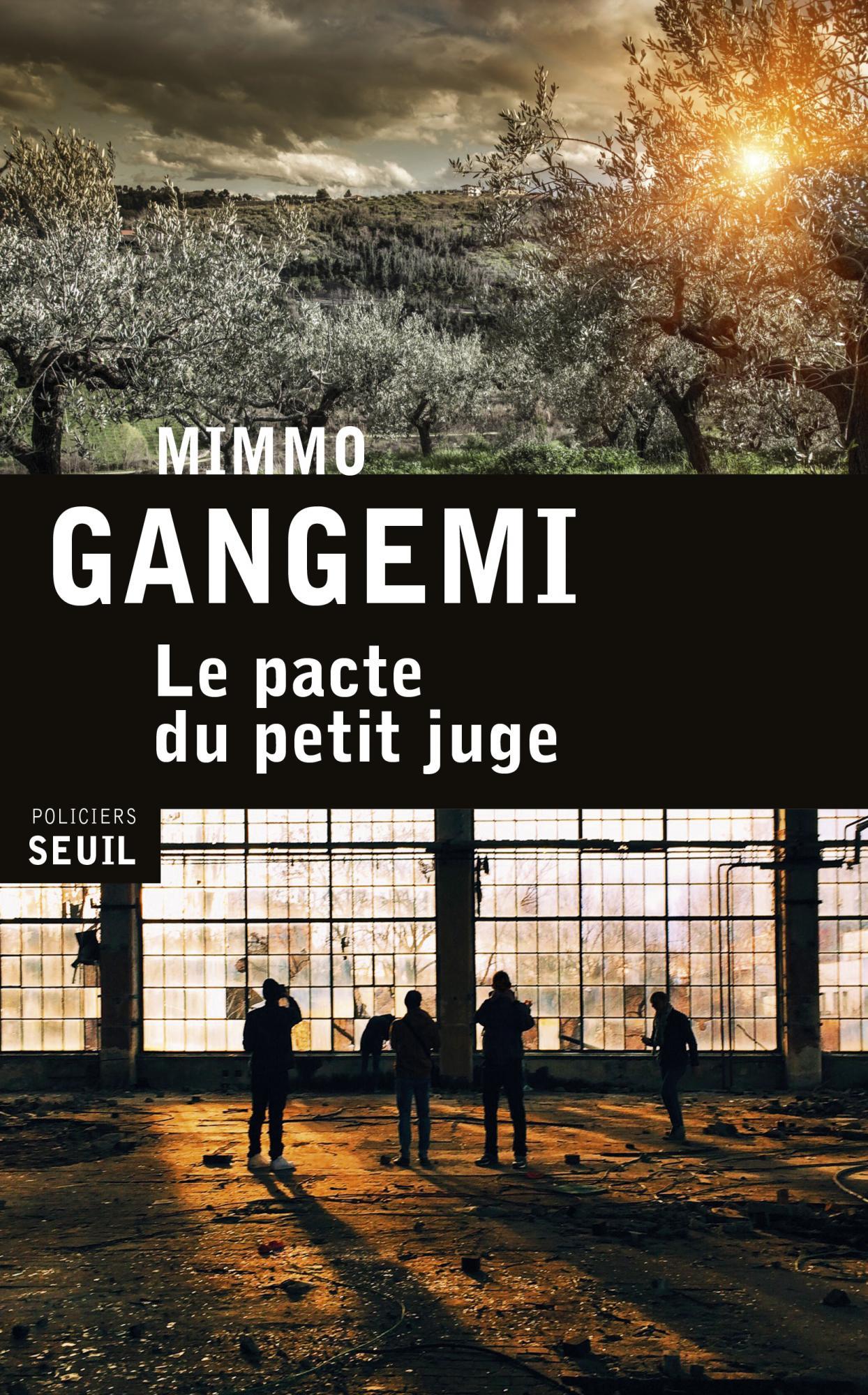 Le pacte du petit juge - Gangemi Mimmo