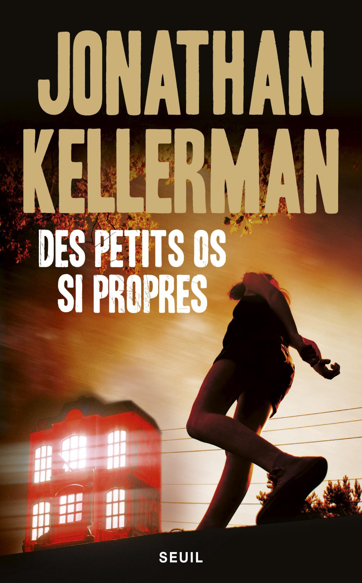 Des petits os si propres - Kellerman Jonathan