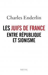 couverture Les Juifs de France entre République et ...