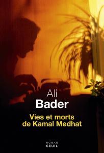 couverture Vies et morts de Kamal Medhat