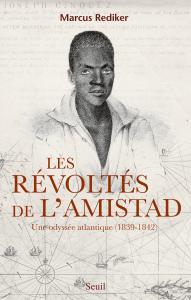 Couverture de l'ouvrage Les Révoltés de l'Amistad