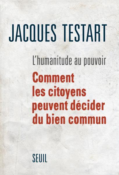 Rendez-vous à Lyon, le 11 mars 2016, avec Jacques Testart, sur le thème «Tirage au sort et démocratie»