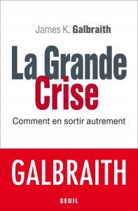 La Grande Crise
