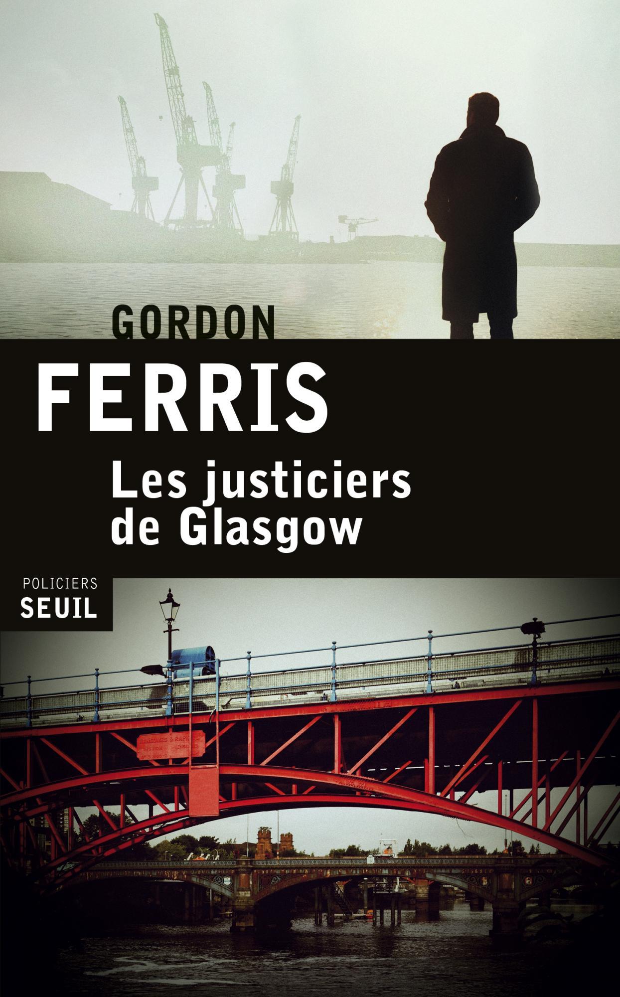 Les justiciers de Glasgow - Ferris Gordon