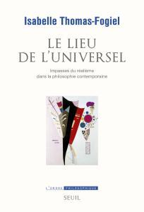 Couverture de l'ouvrage Le Lieu de l'universel