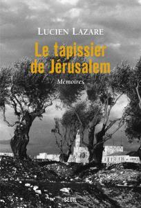 Le Tapissier de Jérusalem