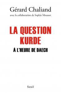 Couverture de l'ouvrage La Question kurde à l'heure de Daech