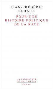 couverture Pour une histoire politique de la race