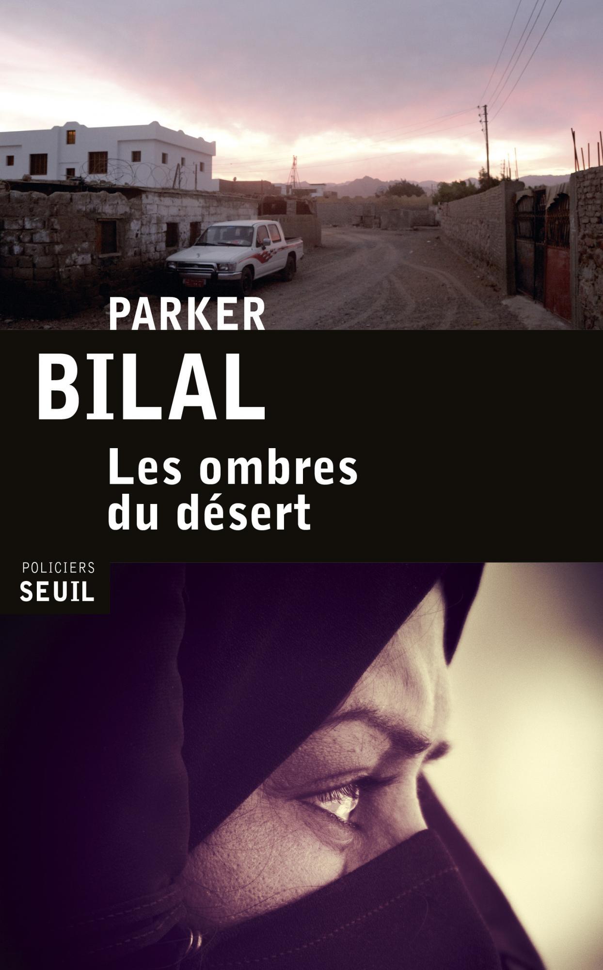 Les ombres du désert - Parker Bilal