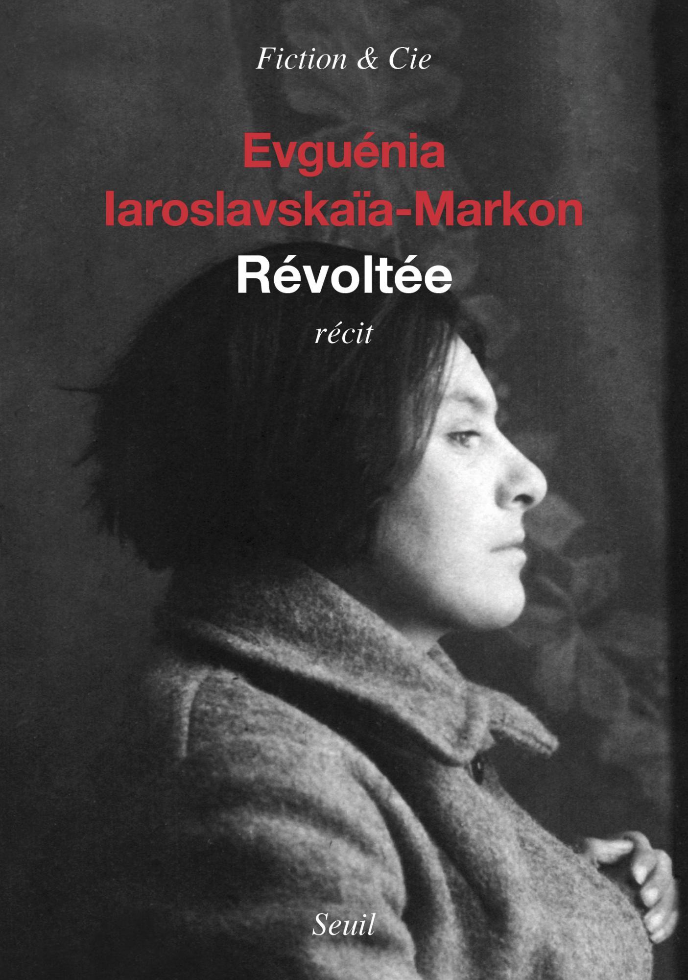 Révoltée (2017) - Evguenia Iaroslavskaia-markon