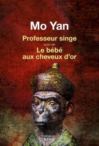 Couverture de l'ouvrage Professeur singe suivi de Le Bébé aux cheveux d'or
