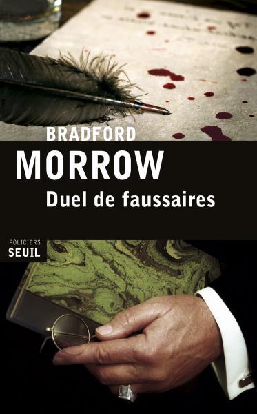 Duel de faussaires - Bradford Morrow
