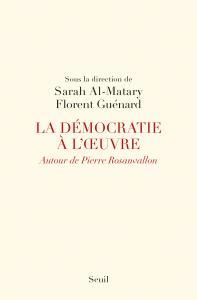 Couverture de l'ouvrage La Démocratie à l'oeuvre