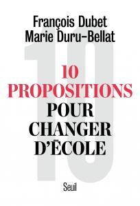 Couverture de l'ouvrage Dix Propositions pour changer d'école