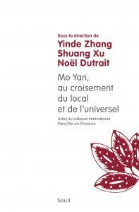 Couverture de l'ouvrage Mo Yan : au croisement du local et de l'universel