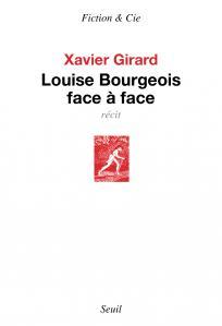 Couverture de l'ouvrage Louise Bourgeois face à face