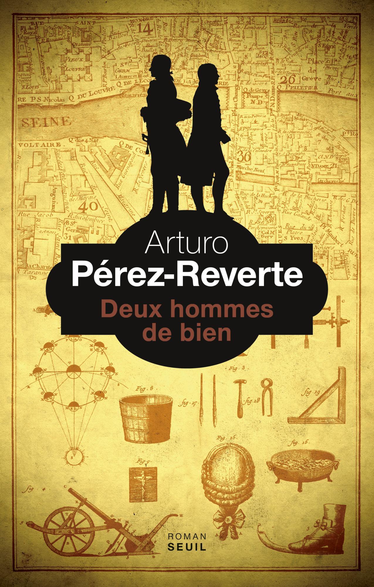 Arturo Perez-Reverte (2017) - Deux hommes de bien