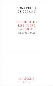 couverture Heidegger, les Juifs, la Shoah