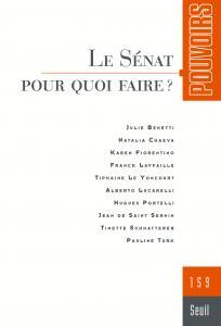 couverture Pouvoirs, n° 159. Le Sénat pour quoi fai...