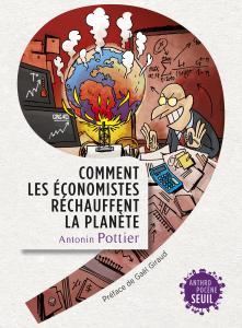 couverture Comment les économistes réchauffent la p...