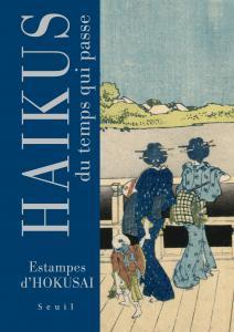 Couverture de l'ouvrage Haïkus du temps qui passe