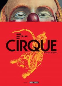 couverture Une histoire du Cirque