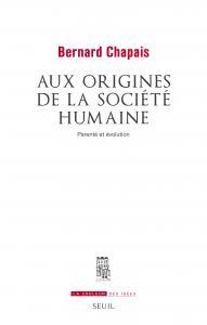 couverture Aux origines de la société humaine