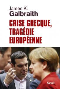 couverture Crise grecque, tragédie européenne