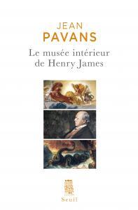 Le Musée intérieur de Henry James